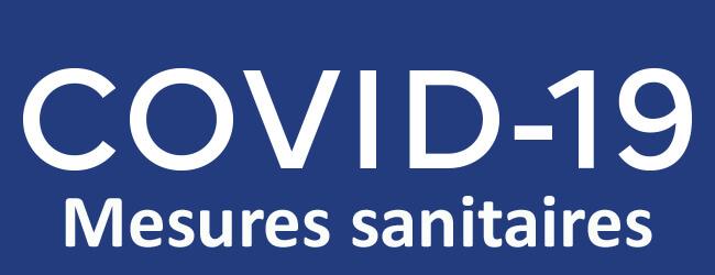 COVID-19 MESURES SANITAIRES